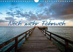 Noch mehr Föhrweh (Wandkalender 2019 DIN A4 quer) von Articus,  Konstantin
