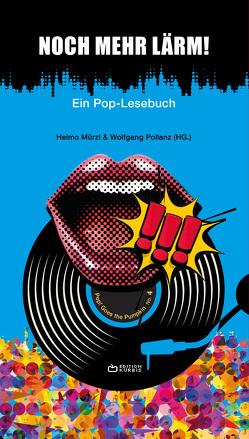 Noch mehr Lärm! von Mürzl,  Heimo, Pollanz,  Wolfgang