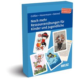 Noch mehr Ressourcenübungen für Kinder und Jugendliche von Botved,  Annika, Gräßer,  Melanie, Hovermann jun.,  Eike
