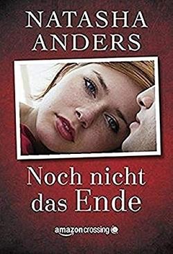 Noch nicht das Ende von Anders,  Natasha, Lippold,  Anja