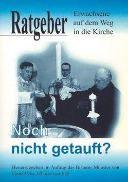 Noch nicht getauft von Tebartz-van Elst,  Franz P