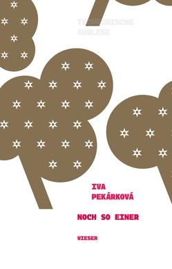 Noch so einer von Lisa,  Martina, Pekárková,  Iva