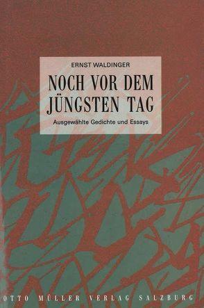 Noch vor dem Jüngsten Tag von Gauss,  Karl M, Waldinger,  Ernst