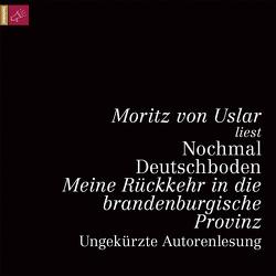 Nochmal Deutschboden von Uslar,  Moritz von