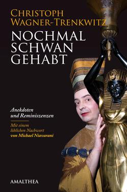 Nochmal Schwan gehabt von Niavarani,  Michael, Wagner-Trenkwitz,  Christoph