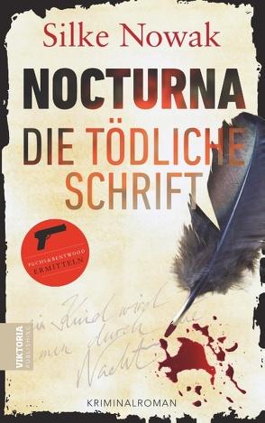 NOCTURNA Die tödliche Schrift von Nowak,  Silke
