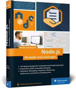 Node.js – Rezepte und Lösungen von Ackermann,  Philip