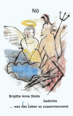 Nö, Gedichte von Stolle,  Brigitte Anna