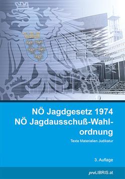 NÖ Jagdgesetz 1974 / NÖ Jagdausschuß-Wahlordnung von proLIBRIS VerlagsgesmbH