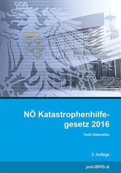 NÖ Katastrophenhilfegesetz 2016 von proLIBRIS VerlagsgesmbH