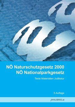 NÖ Naturschutzgesetz 2000 / NÖ Nationalparkgesetz von proLIBRIS VerlagsgesmbH
