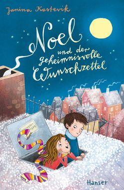 Noel und der geheimnisvolle Wunschzettel von Buchinger,  Friederike, Grigo,  Pe, Kastevik,  Janina