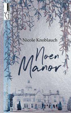 Noen Manor von Knoblauch,  Nicole