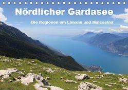 Nördlicher Gardasee – Die Regionen um Limone und Malcesine (Tischkalender 2019 DIN A5 quer) von Albilt,  Rabea