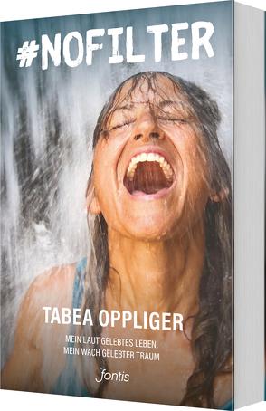nofilter von Oppliger,  Tabea