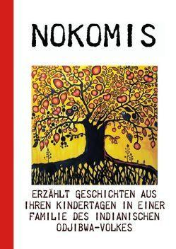 Nokomis erzählt von Buddrus,  Wolfgang