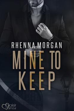NOLA Knights: Mine to Keep von Morgan,  Rhenna, Winter,  Jazz