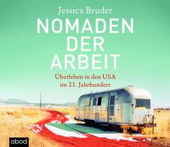 Nomaden der Arbeit von Bruder,  Jessica, Burges,  Claudia