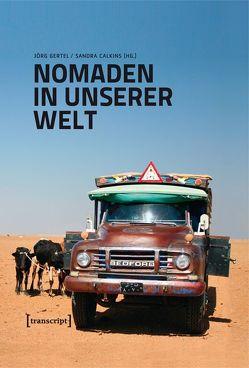 Nomaden in unserer Welt von Calkins,  Sandra, Gertel,  Jörg