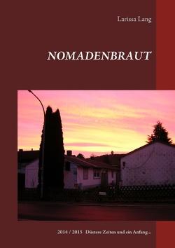 Nomadenbraut von Lang,  Larissa