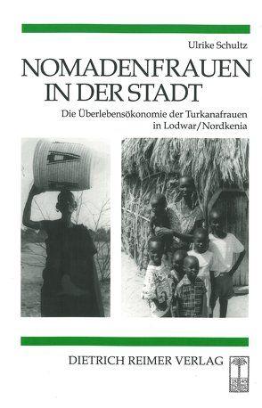 Nomadenfrauen in der Stadt von Schultz,  Ulrike