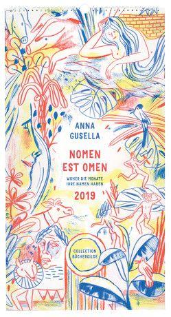 Nomen est omen 2019 von Gusella,  Anna