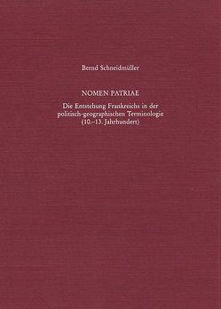 Nomen patriae von Schneidmüller,  Bernd