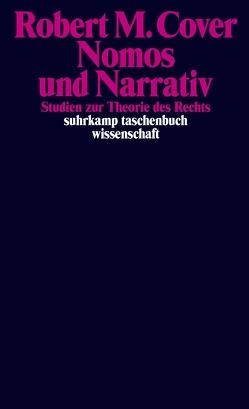 Nomos und Narrativ von Cover,  Robert M., Vischer,  Benedict