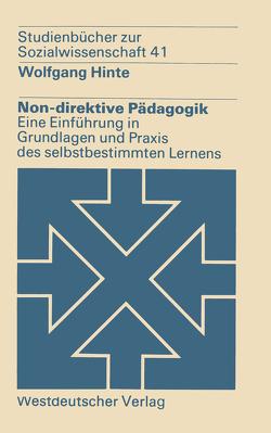 Non-direktive Pädagogik von Hinte,  Wolfgang