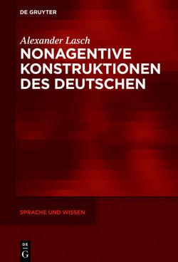 Nonagentive Konstruktionen des Deutschen von Lasch,  Alexander