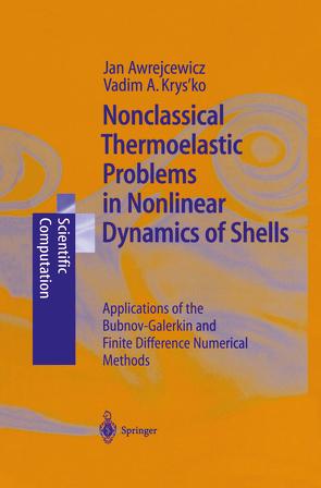 Nonclassical Thermoelastic Problems in Nonlinear Dynamics of Shells von Awrejcewicz,  Jan, Krysko,  Vadim A.