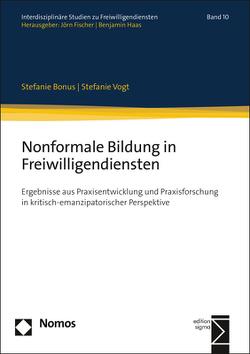 Nonformale Bildung in Freiwilligendiensten von Bonus,  Stefanie, Vogt,  Stefanie