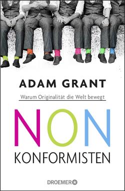 Nonkonformisten von Grant,  Adam, Jendricke,  Bernhard, Seuß,  Rita, Wollermann,  Thomas