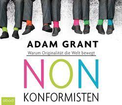Nonkonformisten von Grant,  Adam, Harbauer,  Martin