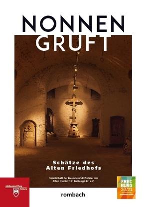 Nonnengruft von Gesellschaft der Freunde und Förderer des Alten Friedhofs in Freiburg i.Br. e.V.