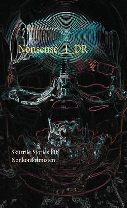 Nonsense_1_DR von Funkel,  Sternen, Juyub,  Q.A.