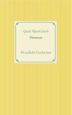 Nonsense von Juyub,  Qayid Aljaysh
