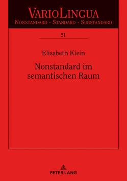 Nonstandard im semantischen Raum von Klein,  Julia Elisabeth