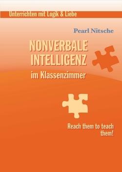 Nonverbale Intelligenz im Klassenzimmer von Nitsche,  Pearl
