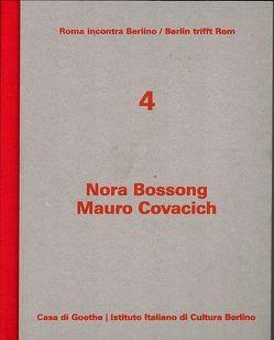 Nora Bossong / Mauro Covacich von Bossong,  Nora, Covacich,  Mauro, Gazzetti,  Maria, Reitani,  Luigi