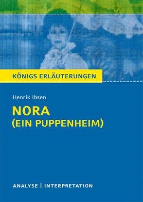 Nora (Ein Puppenheim) von Henrik Ibsen. von Bernhardt,  Rüdiger, Ibsen,  Henrik