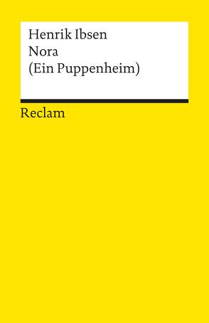 Nora. (Ein Puppenheim) von Ibsen,  Henrik, Keel,  Aldo, Linder,  Richard
