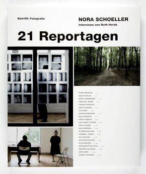 Nora Schoeller, betrifft Fotografie: 21 Reportagen von Faber,  Monika, Fogarassy,  Alfred, Horak,  Ruth, Ratvay,  Erika, Schoeller,  Nora