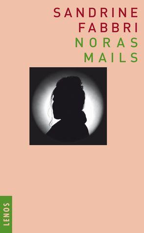 Noras Mails von Fabbri,  Sandrine