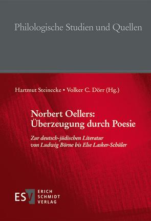 Norbert Oellers: Überzeugung durch Poesie von Dörr,  Volker C, Oellers,  Norbert, Steinecke,  Hartmut