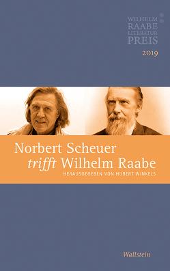 Norbert Scheuer trifft Wilhelm Raabe von Winkels,  Hubert