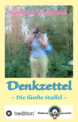 Norbert Wickbold: Denkzettel 5 von Wickbold,  Norbert