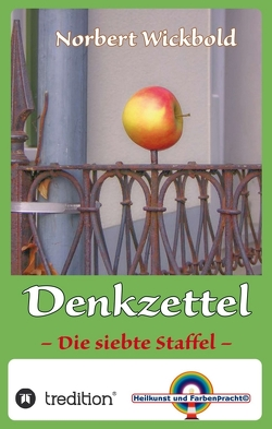 Norbert Wickbold Denkzettel 7 von Wickbold,  Norbert