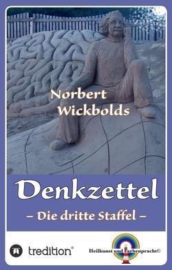 Norbert Wickbolds Denkzettel 3 von Wickbold,  Norbert