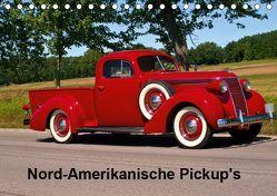 Nord-Amerikanische Pickup's (Tischkalender 2019 DIN A5 quer)